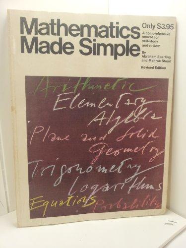 MATHEMATICS Made Simple: Abraham Sperling, Monroe Stuart