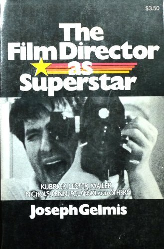 9780385022293: The Film Director As Superstar.