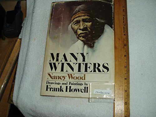 Many Winters: Prose and Poetry of the Pueblos. Drawings and Paintings by Frank Howell