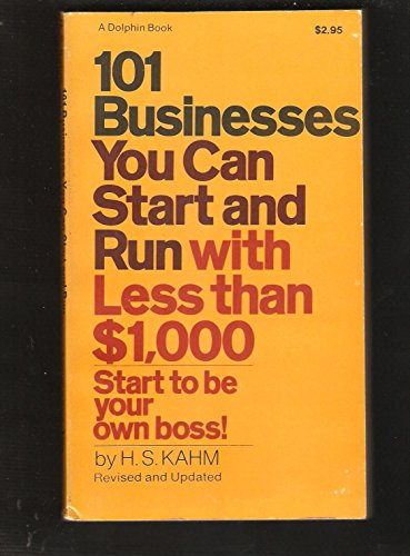 9780385022712: 101 Businesses You Can Start and Run with Less than $1000