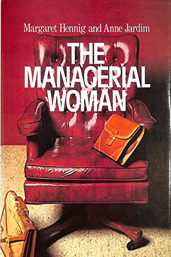 9780385022873: The managerial woman