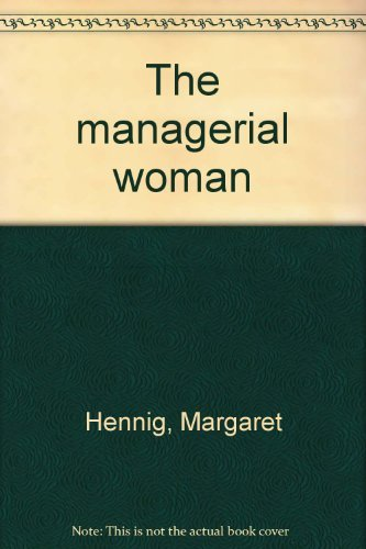 9780385022910: The managerial woman