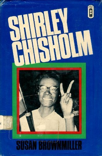 9780385023092: Shirley Chisholm: A Biography