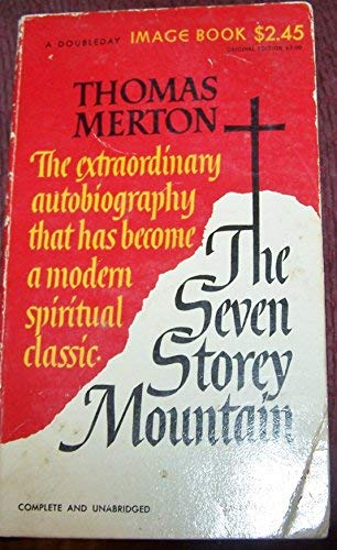 Seven Storey Mountain: Merton, Thomas