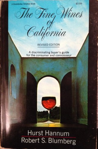 9780385023603: The Fine Wines of California; Revised Edition