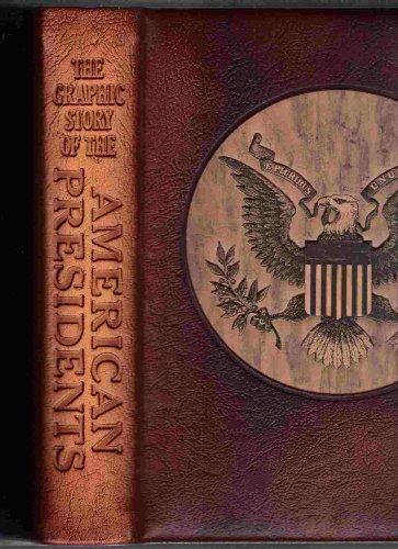 THE GRAPHIC STORY OF THE AMERICAN PRESIDENTS.: Whitney, David C. (Edit Thomas C. Jones).