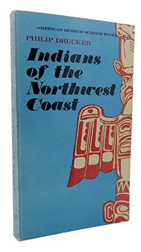 9780385024433: Indians of the North West Coast