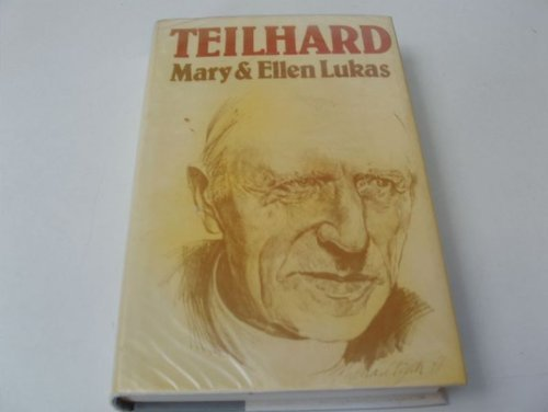 9780385024440: Teilhard: The Man, The Priest, The Scientist: A Biography