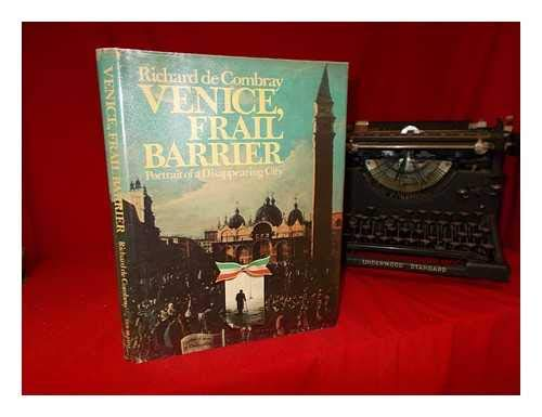 Venice, frail barrier (0385025386) by De Combray, Richard