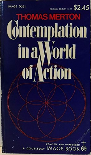 9780385025508: Contemplation in a World of Action