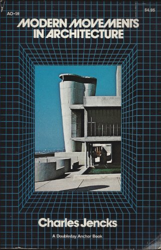 9780385025553: Modern movements in architecture