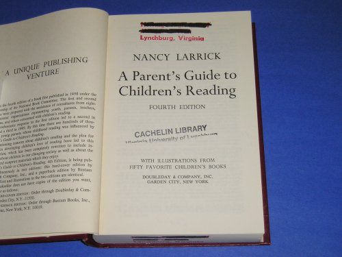 A parent's guide to children's reading: Larrick, Nancy