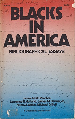9780385025706: Blacks In America Bibliographical Essays