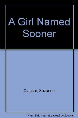 9780385025775: A Girl Named Sooner