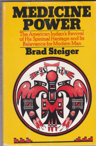 9780385026079: Medicine power;: The American Indian's revival of his spiritual heritage and its relevance for modern man