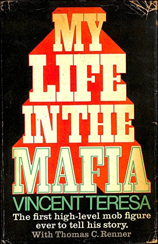 My Life in the Mafia: Vincent Charles Teresa