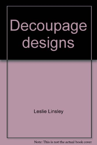 9780385027205: Decoupage designs: 75 projects you can do with color prints