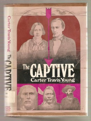 The captive: Young, Carter Travis