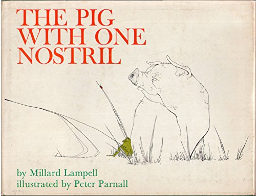 The Pig With One Nostril.: Millard Lampell