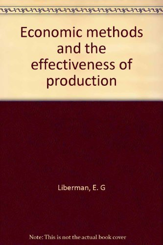 Economic Methods and the Effectiveness of Production