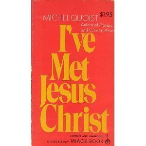I've Met Jesus Christ (9780385028028) by Michel Quoist
