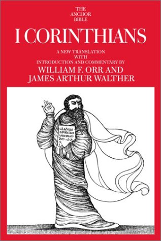 I Corinthians: William F. Orr