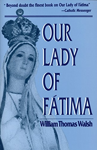 Our Lady of Fatima: William T. Walsh