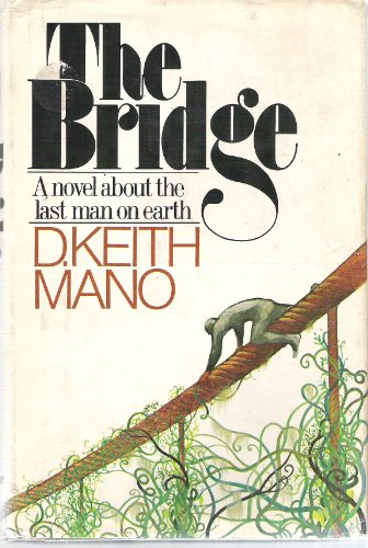 THE BRIDGE: Mano, D. Keith