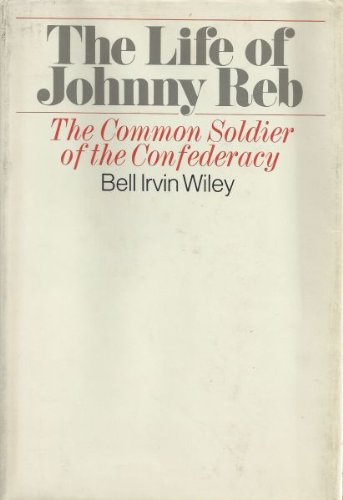 9780385028875: The Life of Johnny Reb: The Common Soldier of the Confederacy.