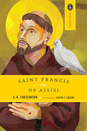 St. Francis of Assisi: Chesterton, G. K.