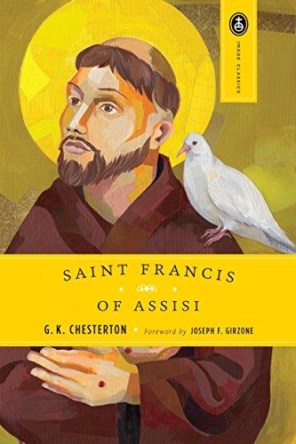 Saint Francis of Assisi (Image Classics): Chesterton, G. K.