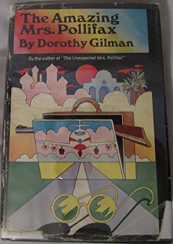 The Amazing Mrs. Pollifax: Gilman, Dorothy