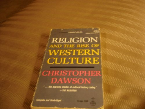 9780385029148: Religion and the Rise of the Western Culture