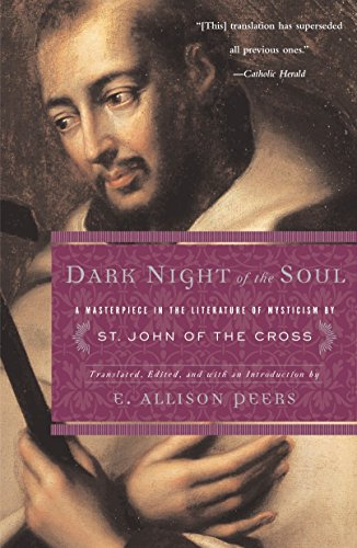Dark Night of the Soul: A Masterpiece: E. Allison Peers,