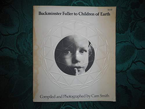 9780385029797: Buckminster Fuller to Children of Earth