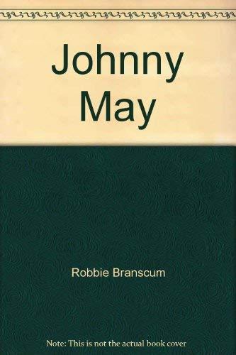 9780385030038: Johnny May