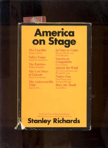 9780385030052: America on Stage : Ten Great Plays of American History