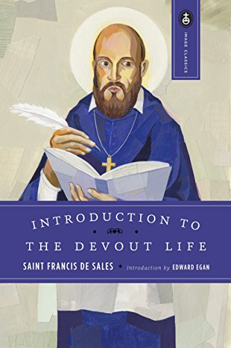Introduction to the Devout Life: St. Francis de Sales