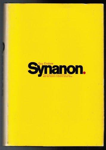 Synanon: Endore, S. Guy,