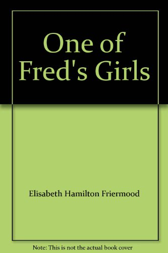 9780385030151: One of Fred's Girls