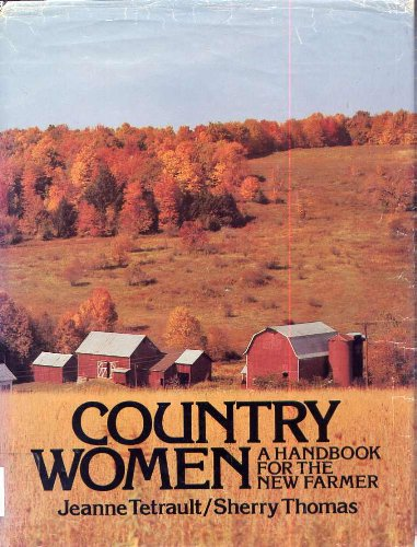 9780385030342: Country women: A handbook for the new farmer