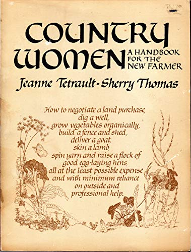 Country Women: A Handbook for the New: Jeanne Tetrault, Sherry