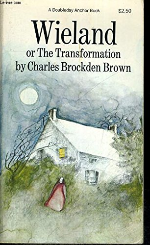 9780385031004: Wieland or, The Transformation: An American Tale