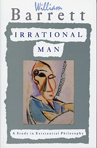 9780385031387: Irrational Man: A Study in Existential Philosophy