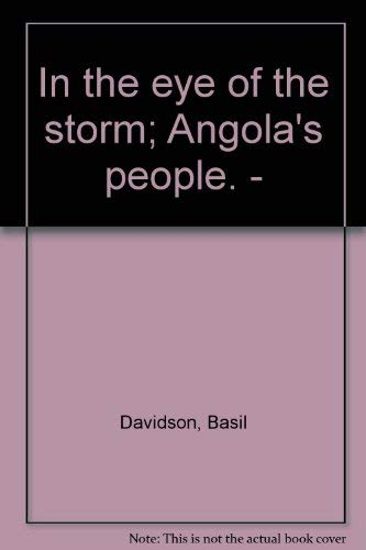 9780385031790: In the eye of the storm: Angola's people