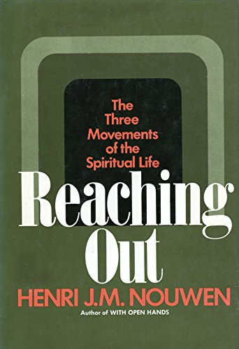 9780385032124: Reaching Out: The Three Movements of the Spiritual Life