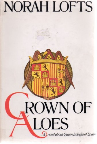 9780385032209: Crown of Aloes