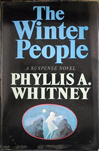 The winter people: Whitney, Phyllis A.