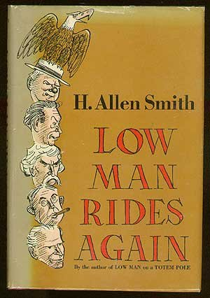 Low Man Rides Again (0385033907) by Smith, H. Allen