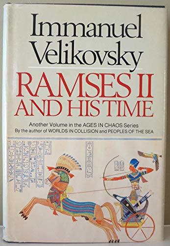Ramses II and His Time: Velikovsky, Immanuel